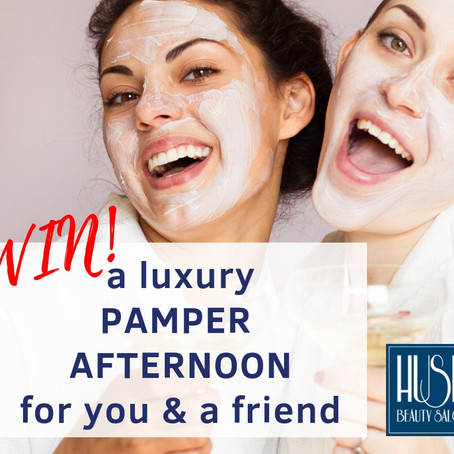 Win a free Pamper Afternoon at Hush Beauty Salon