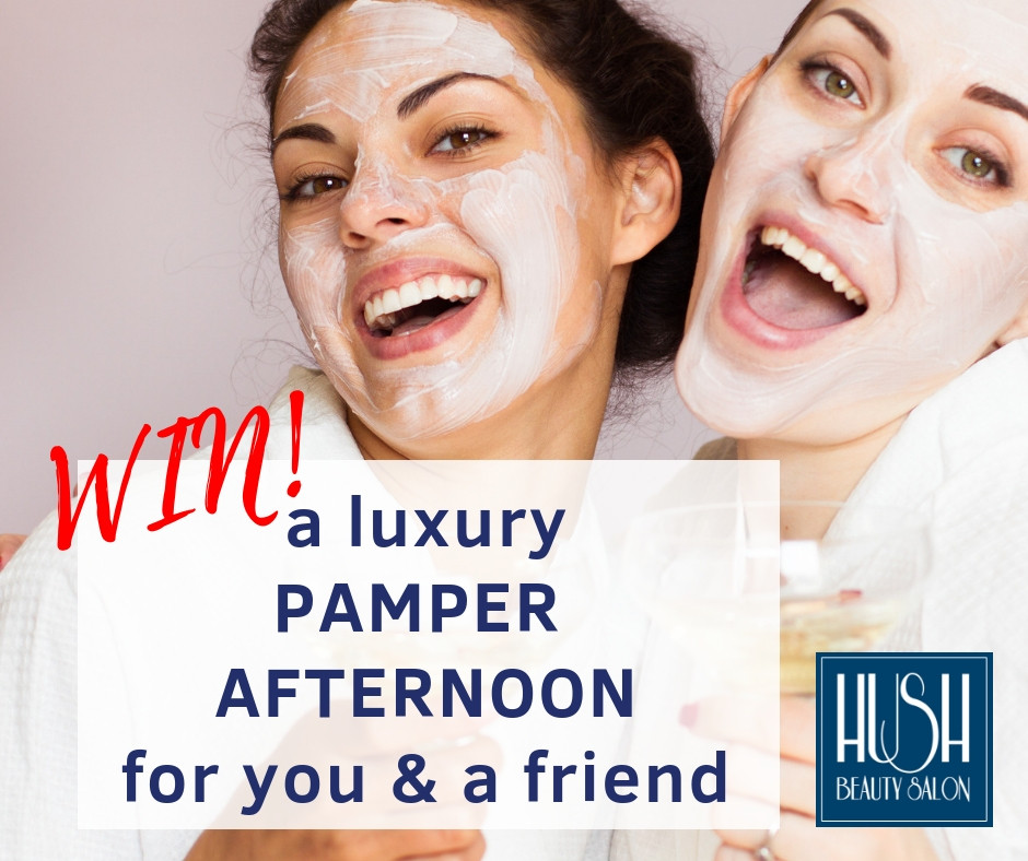 Win a pamper afternoon at Hush Beauty Salon, Essex