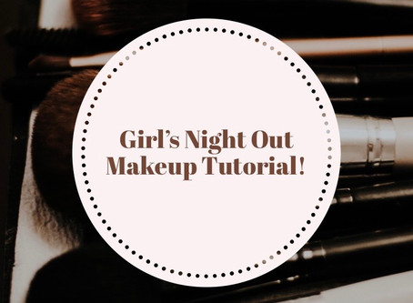Girl's Night Out Makeup Tutorial!