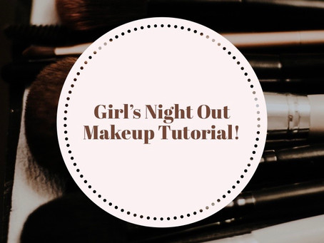 Girl's Night Out Makeup Tutorial!