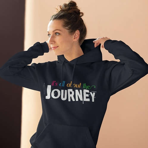 It's All About the Journey Unisex Pullover Hoodie