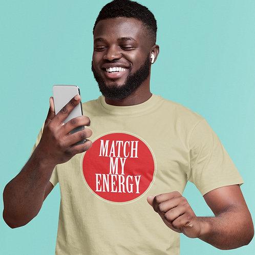 Match My Energy Unisex Jersey Short Sleeve Tee