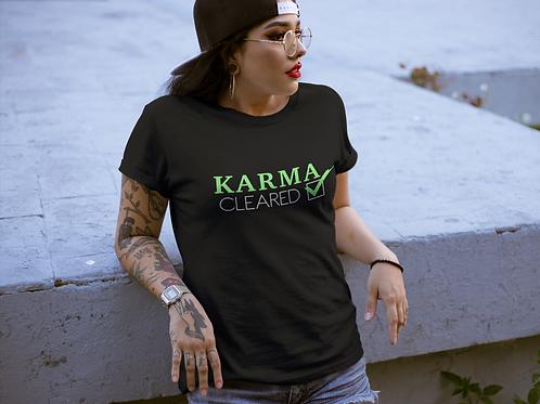 Karma Cleared Unisex Tee