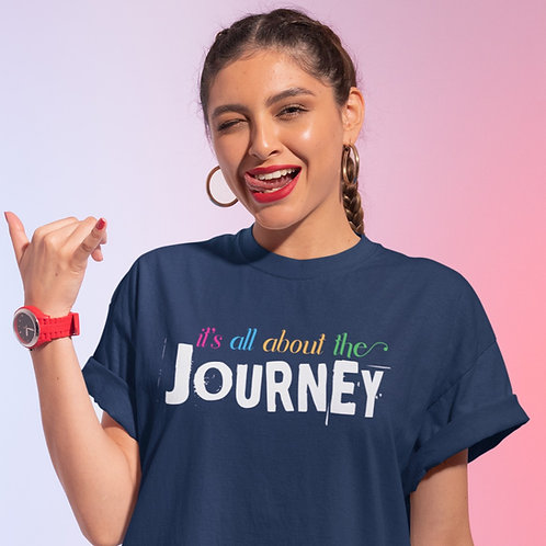 Its All About the Journey Unisex Jersey Short Sleeve Tee