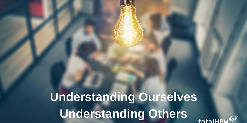 Understanding Ourselves    Understanding Others