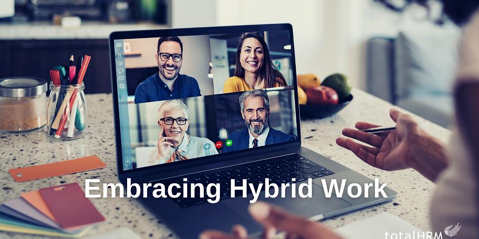 Embracing Hybrid Work