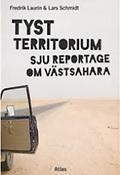 Tyst territorium - sju reportage om Västsahara