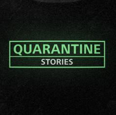 Quarantine Stories