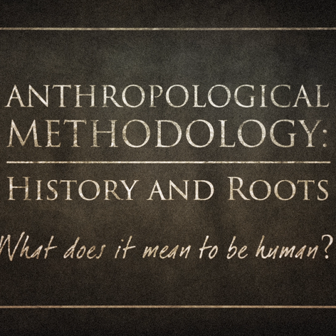 Anthropology Methodology