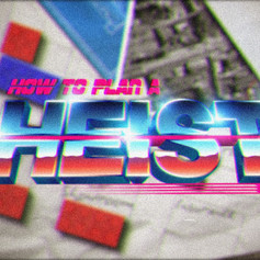 How to Plan a Heist