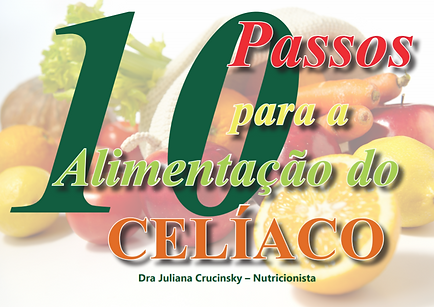10_passos_alimentacao_celiaco_crucinsky.