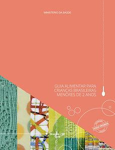 Guia Alimentar para crianças brasileiras menores de 2 anos