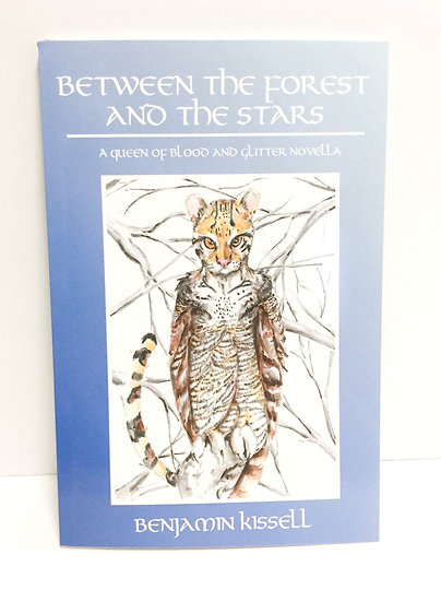 Between the Forest and the Stars (Signed)