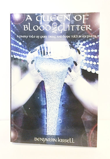A Queen of Blood and Glitter (Signed)