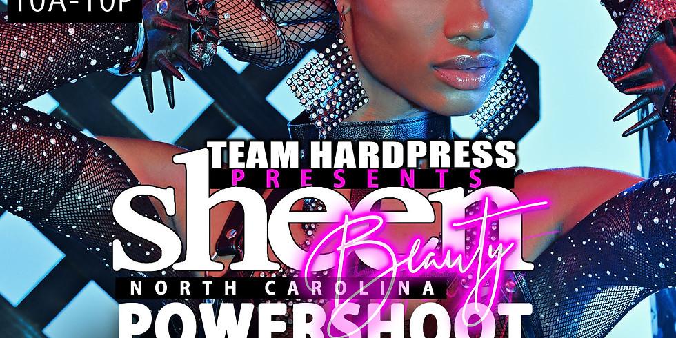 Team Hardpress Presents: SHEEN Beauty NC Powershoot