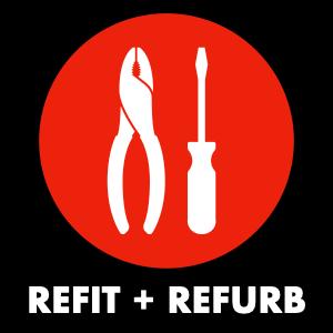 Refit + Refurb