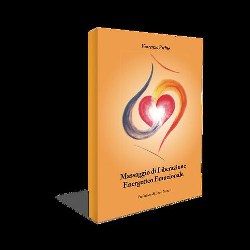 Massaggio di Liberazione Energetico Emozionale