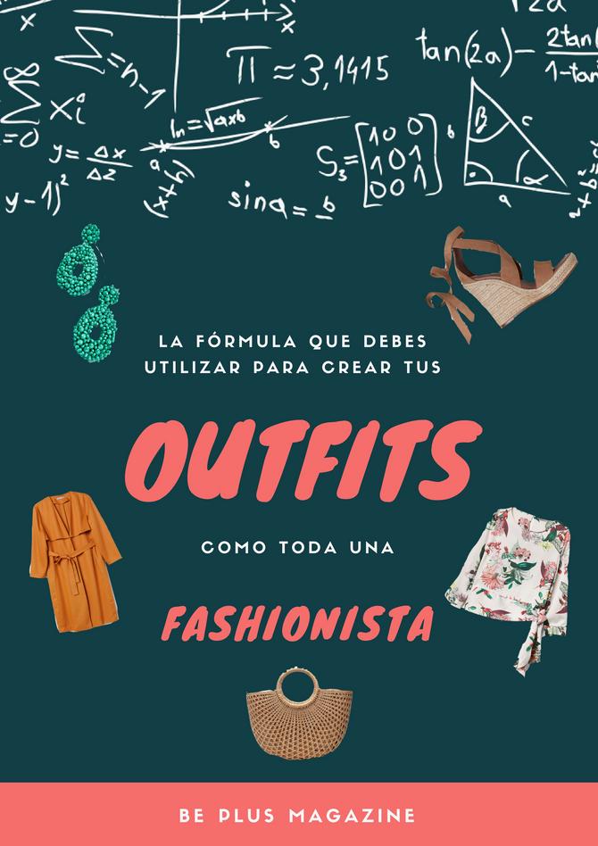 """La fórmula que debes utilizar para crear tus """"outfits""""como toda una fashionista"""
