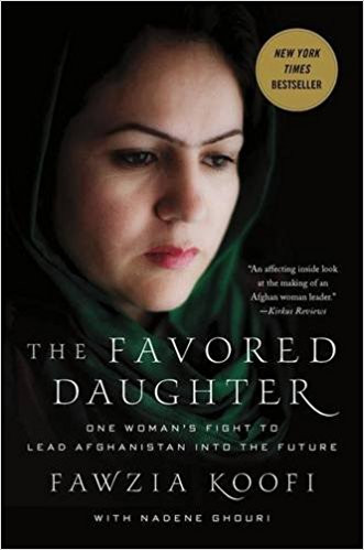 Libro: The Favored Daughter - One Woman's Fight to Lead Afghanistan Into the Future  Autora: Faw