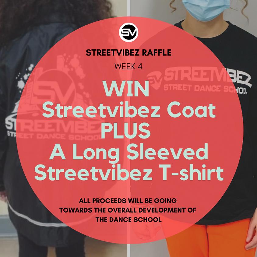 Streetvibez Raffle Week 4