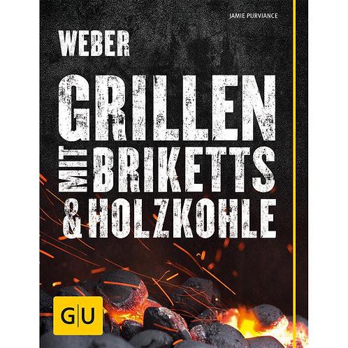 """Weber Buch """"Grillen mit Briketts & Holzkohle"""""""