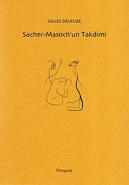 Sacher-Masoch'un Takdimi   Gilles Deleuze