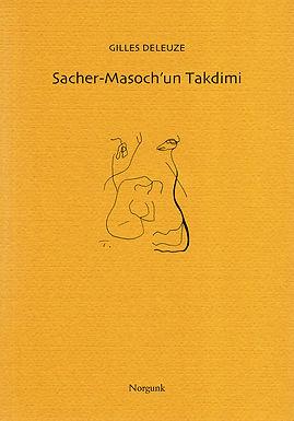 Sacher-Masoch'un Takdimi | Gilles Deleuze