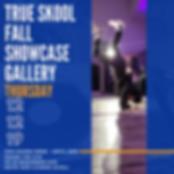 TRUE SKOOL FALL SHOWCASE GALLERY Dec. 12th at TRUE Skool 2019 5pm doors open Milwaukee ,WI