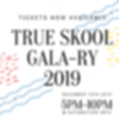 TRUE Skool invites you to join us for our second annual GALA-RY Event December 14th, 2019 from 5pm-10pm  ​  Be in the place for a beautiful night of drinks, refreshments, art, fun, and community!  Hosted at the beautiful Automation Arts / Stamm Media  1207 W. Canal St. Milwaukee, WI 53233  ​  At our GALA-RY we will unveil 19 NEW murals created during our Summer 2019 public art activations  ​  (If you cannot attend our 12/14/19 GALA-RY Event & would still like to contribute please do so TODAY!)  ​  GALA-RY Event Featuring:  Artwork (originals and prints) for Sale  TRUE Skool Short Film Screening  Major Networking  LIVE performances  Raffle Giveaway  *Food & Cash Bar*  ​  Entry donations suggested $50 (feel free to give more)      Proceeds generated from our special GALA-RY event will go directly towards supplies for TRUE Skool 2020 youth Summer CEO Sessions! Thank you in advance for your investment in our mission!