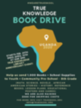 We are once again working with African Library Project for our 2020 TRUE Knowledge Book Drive!!  THIS YEAR OUR GOAL: 1,000 BOOKS preschool-8th grade by April 15th!  We are also collecting teacher resource materials such as basic lesson plans, educational posters and games aimed at improving teaching/learnings.    TYPES OF BOOKS they are requesting - (Math, Science, History, Novels, Fictions , Books by and about African Americans, Encyclopedias, Etc)  The other part of our goal is to collect about $500 for shipping.  It takes approximately $250 to ship 1,000 books to the ALP warehouse in New Orleans. These figures are based on about 2/3 paperbacks and 1/3 hardbacks.  ( The more hardcover books we send, the higher our mailing costs. ) Then we also send a check for $250 to ALP treasurer to cover a portion of shipping the entire container to Africa.   Here's where we need your help-  You can drop off or send your donation of books or teaching materials to our office at 161 W. Wisconsin Ave