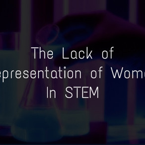The Lack of Representation of Women in STEM