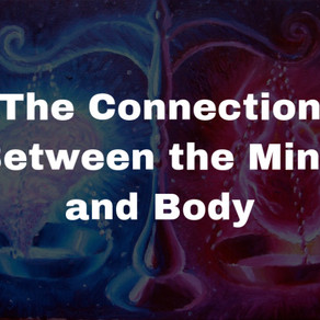 The Connection Between the Mind and Body
