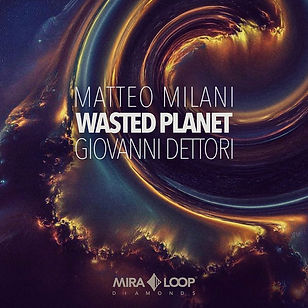 Wasted Planet | The soundtrack of an interstellar journey