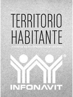 Del Territorio al Habitante, Infonavit Mexico 2018
