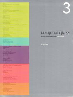 Oficinas Lomas de Virreyes, Lo mejor del siglo XXI  Vol. 3, Arquitecturas Mexicanas 2007-2008, Arquine + RM, México, 2009