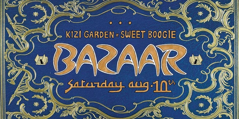 Bazaar avec Kizi Garden & Sweet Boogie