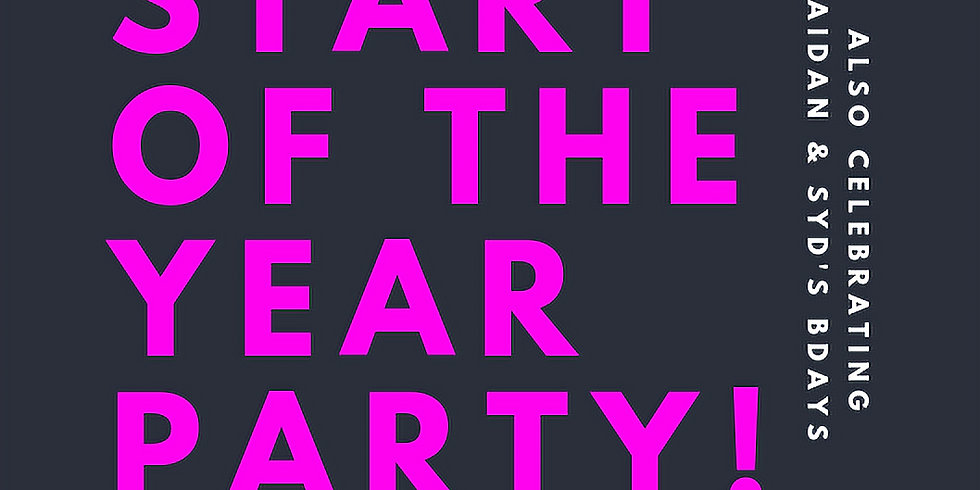START OF THE YEAR PARTY