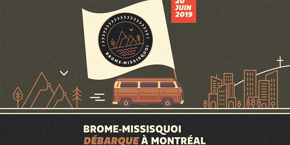 Brome-Missisquoi débarque à Montréal!