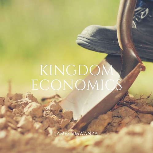 KINGDOM ECONOMICS PART 6: THERE'S WORK TO DO