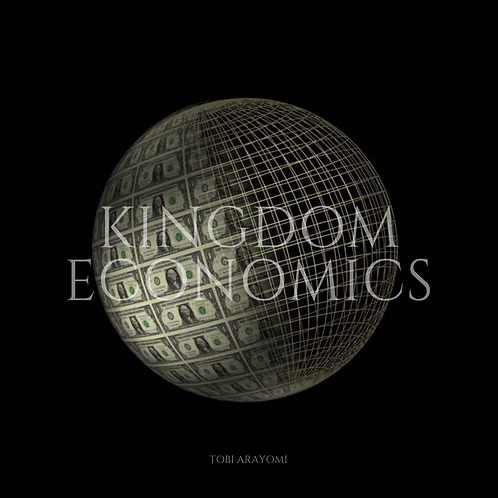 KINGDOM ECONOMICS PART 2