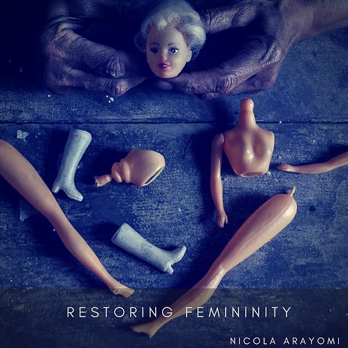Restoring Femininity