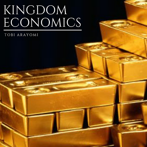 KINGDOM ECONOMICS PART 3