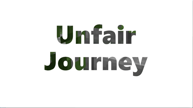 Unfair Journey