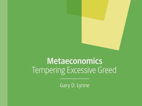 Metaeconomics: Tempering Excessive Greed