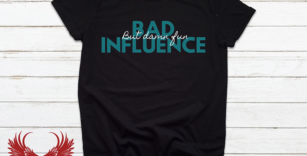 Bad Influence Tee