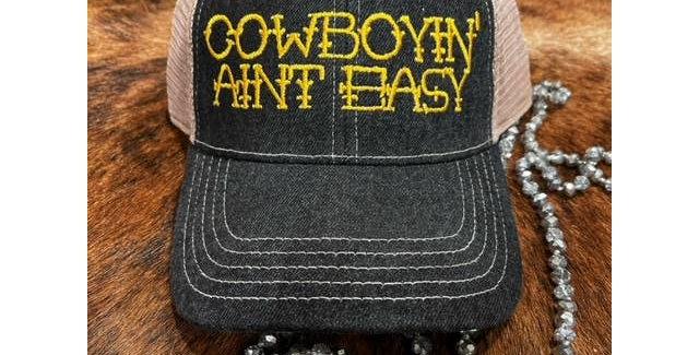 Cowboyin' Aint Easy Ball Cap
