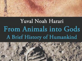 From Animals into Gods: A Brief History of Humankind