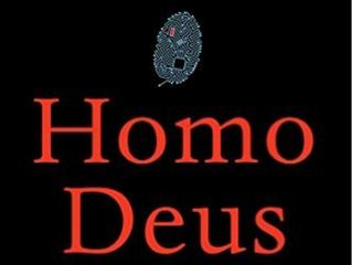 Homo Deus. A brief history of tomorrow
