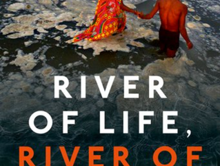 River of Life, River of Death: The Ganges and Modern India