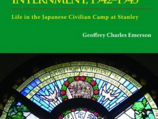 Hong Kong Internment, 1942-1945: Life in the Japanese Civilian Camp at Stanley
